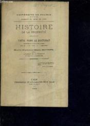 Histoire De La Propriete - These Pour Le Doctorat Presentee Et Soutenue Publiquement Le 28 Juin 1884 A 3 H - Faculte De Droit De Caen. - Couverture - Format classique