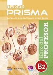 NUEVO PRISMA ; B2 ; libro del profesor - Couverture - Format classique