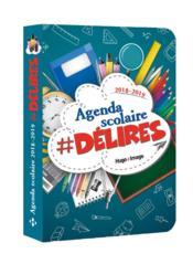 Agenda scolaire ; #délires (édition 2018/2019) - Couverture - Format classique