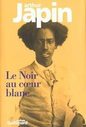 Le Noir Au Coeur Blanc - Intérieur - Format classique