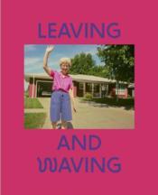 Deanna dikeman leaving and waving /francais/anglais - Couverture - Format classique