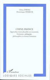 Chine-France ; Approches Interculturelles En Economie Litterature Pedagogie Philosophie Et Sciences Humaines - Intérieur - Format classique