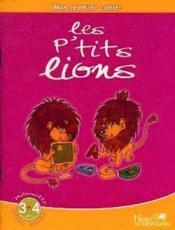 Mon premier cahier ; les p'tits lions ; PS - Couverture - Format classique