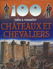 100 Infos A Connaitre ; Châteaux Et Chevaliers - Intérieur - Format classique