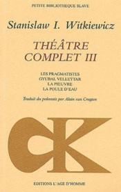 Théâtre complet t.3 - Couverture - Format classique