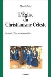L'église du christianisme céleste ; un exemple d'église prophétique au Bénin - Couverture - Format classique