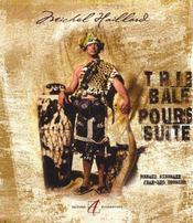 Tribal poursuite - Intérieur - Format classique