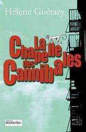 La Chapelle Des Cannibales - Intérieur - Format classique