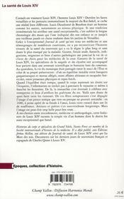 La santé de Louis XIV ; biohistoire du Roi Soleil - 4ème de couverture - Format classique