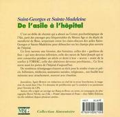 Saint-Georges et Sainte-Madeleine ; de l'asile à l'hôpital - 4ème de couverture - Format classique