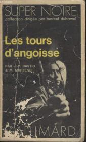 Collection Super Noire N° 4. Les Tours Dangoisse. - Couverture - Format classique