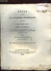 Essai Sur La Catarrhe Pulmonaire Aigu N° 32. - Couverture - Format classique