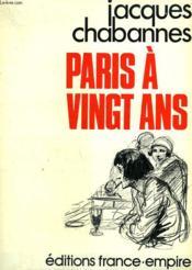 Paris A Vingt Ans. - Couverture - Format classique