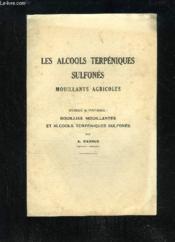 Les Alcools Terpeniques Sulfones Mouillants Agricoles - Couverture - Format classique