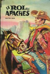 Le Roi Des Apaches - Couverture - Format classique