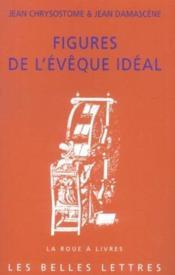 Figures de l'eveque ideal - Couverture - Format classique