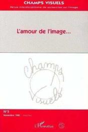 L'Amour De L'Image - Couverture - Format classique