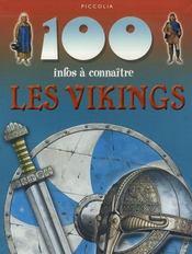 100 Infos A Connaitre ; Les Vikings - Intérieur - Format classique
