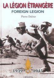 La legion etrangere 1939 1945 - Intérieur - Format classique