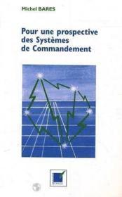 Pour une prospective des systèmes de commandement - Couverture - Format classique