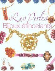 Les perles ; bijoux etincelants - Intérieur - Format classique