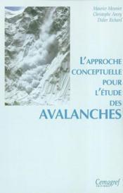 L'Approche Conceptuelle Pour L'Etude Des Avalanches - Couverture - Format classique