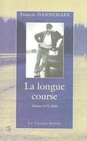 La Longue Course - Couverture - Format classique