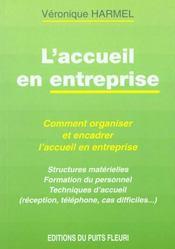 L'Accueil En Entreprise. Comment Organiser Et Encadrer L'Accueil En Entreprise - Intérieur - Format classique