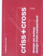 Criss + cross ; design en suisse, 1860-2006 - Intérieur - Format classique