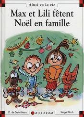 Max et Lili fêtent Noël en famille - Intérieur - Format classique