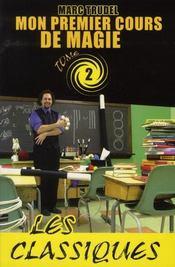 Mon premier cours de magie t.2 ; les classiques - Intérieur - Format classique