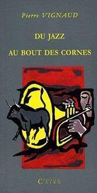 Du Jazz Au Bout Des Cornes - Couverture - Format classique