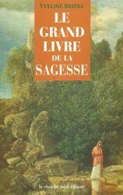 Le Grand Livre De La Sagesse - Intérieur - Format classique