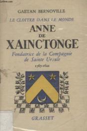 Anne De Xainctonge. - Couverture - Format classique