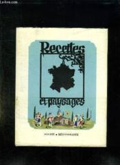 Recettes Et Paysages Sud Est Et Mediterranee. - Couverture - Format classique