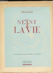 Du Neant A La Vie - Couverture - Format classique