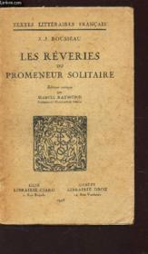 Les Reveries Du Promeneur Solitaire / Textes Litteraire Francais. - Couverture - Format classique