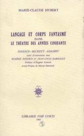 Langage et corps fantasmé dans le théâtre des années cinquante - Couverture - Format classique