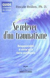 Se Relever A La Suite Un Traumatisme - Intérieur - Format classique