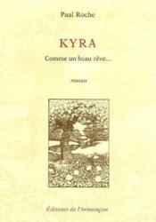 Kyra ; comme un beau rêve... - Couverture - Format classique