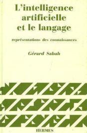 L'intelligence artificielle et le langage t.1 représentations des connaissances (2e édition) - Couverture - Format classique