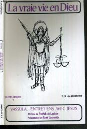 La vraie vie en dieu : entretiens avec jesus, supplement, vol. 7 - Couverture - Format classique