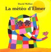 La Meteo D Elmer - Couverture - Format classique
