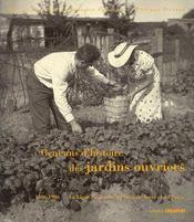 Cent ans d'histoire des jardins ouvriers - Couverture - Format classique