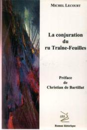 La conjuration du ru Traîne-Feuille - Couverture - Format classique