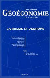 GEOECONOMIE N.43 ; la Russie et l'Europe - Intérieur - Format classique