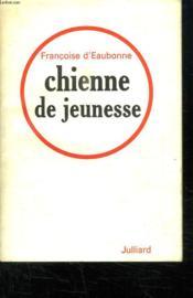 Chienne De Jeunesse. - Couverture - Format classique