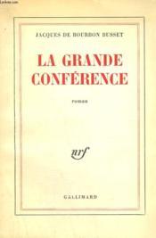 La Grande Conference. - Couverture - Format classique