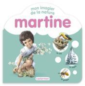 Martine ; mon imagier de la nature - Couverture - Format classique