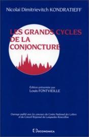 Grands Cycles De La Conjonctur - Couverture - Format classique